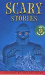 Scary Stories for Nine Year Olds - Helen Paiba