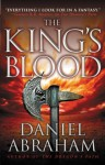 The King's Blood (The Dagger and the Coin) - Daniel Abraham