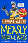 Horrible Histories: Measly Middle Ages - Terry Deary, Martin C. Brown