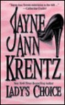 Lady's Choice - Jayne Ann Krentz