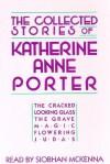 Collected Stories of Katherine Anne Porter (Audio) - Katherine Anne Porter, Siobhan McKenna