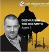 Agent 6 - Tom Rob Smith, Dietmar Bär