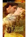 Portrait of Passion: 1 (Idyllwild) - Lynne Barron