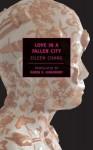 Love in a Fallen City (New York Review Books Classics) - Eileen Chang