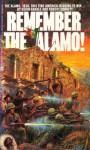 Remember the Alamo - Kevin D. Randle, Robert Cornett