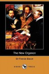 The New Organon (Dodo Press) - Francis Bacon