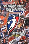 Official WNBA Guide and Register, 2001 Edition - Sporting News Magazine