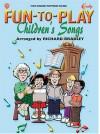 Fun-To-Play Children's Songs - Richard Bradley