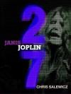27: Janis Joplin - Chris Salewicz