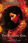 The Burning Girl - Holly Phillips