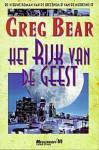Het Rijk van de Geest - Greg Bear, Vincent van der Linden