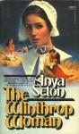 The Winthrop Woman - Anya Seton
