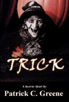 Trick - Patrick C. Greene