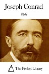 Works of Joseph Conrad - Joseph Conrad