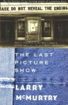 The Last Picture Show (Thalia Trilogy) - Larry McMurtry