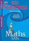 Maths SATs: KS2: Revision Guides (Success) - Paul Broadbent, Lynn Huggins-Cooper