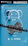 Monkeewrench - P.J. Tracy, Buck Schirner