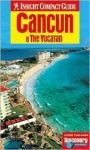 Insight Compact Guide Cancun & the Yucatan - Brian Bell, Insight Guides