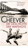 Die Geschichte Der Wapshots - John Cheever, Thomas Gunkel