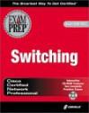 CCNP Switching Exam Prep (Exam: 640-504) - Sean Odom