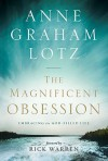 The Magnificent Obsession - Anne Graham Lotz