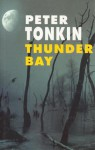 Thunder Bay - Peter Tonkin