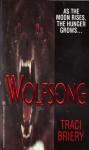 Wolfsong - Traci Briery