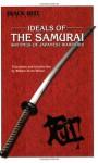 Ideals of the Samurai - William Scott Wilson, Gregory Lee