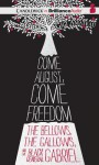 Come August, Come Freedom: The Bellows, the Gallows, and the Black General Gabriel - Gigi Amateau, JD Jackson