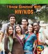 I Know Someone with HIV/AIDS - Elizabeth Raum, Ashley Wolinski, Matt Siegel