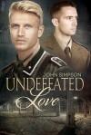 Undefeated Love - John Simpson