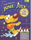 Three Cheers for June/July: Prek-K - Steck-Vaughn, Steck-Vaughn Company