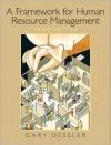 Framework for Human Resource Management - Gary Dessler