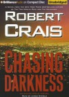 Chasing Darkness - Robert Crais, James Daniels