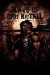 Slave of Chu Kutall - Michael McCloskey