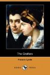 The Grafters (Dodo Press) - Francis Lynde, Arthur I. Keller