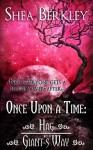 Once Upon a Time: Hag, Giant's Way - Shea Berkley