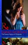 Twelve Nights of Christmas - Sarah Morgan