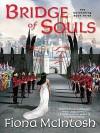 Bridge of Souls - Fiona McIntosh