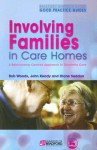 Involving Families in Care Homes: A Relationship-Centred Approach to Dementia Care - Bob Woods