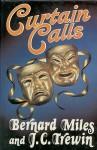 Curtain Calls - Bernard Miles, John C. Trewin