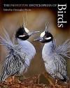 The Princeton Encyclopedia of Birds - Christopher M. Perrins