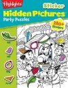 Highlights(tm) Sticker Hidden Pictures(r) Party Puzzles - Highlights for Children