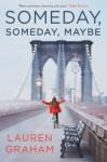 Someday Someday Maybe - Lauren Graham