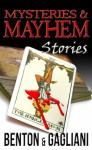 Mysteries & Mayhem - W.D. Gagliani, David Benton