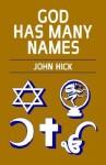God Has Many Names - John Harwood Hick