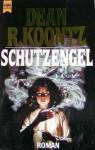 Der Schutzengel. (Broschiert) - Dean Koontz