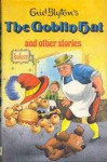 The Goblin Hat And Other Stories - Enid Blyton, Dorothy Hamilton