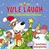 Yule Laugh - Lisa Eisenberg, Dave Klug