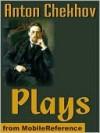 Chekhov's Plays - Anton Chekhov